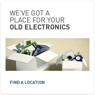 We've got a place for your old electronics.